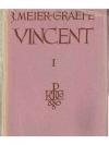 Julius Meier-Graefe.Vincent I-II