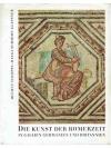 Die Kunst der Römerzeit in Gallien, Germanien un..