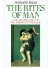 The Rites of Man