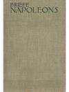 Briefe Napoleons des Ersten in drei Bänden