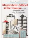 Massivholz-Möbel selber bauen