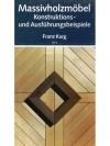 Massivholzmöbel - Franz Karg