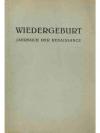 Wiedergeburt. Jahrbuch der Renaissance