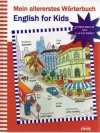 Mein allererstes Wörterbuch. English for Kids