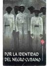 Por la identidad del negro cubano.
