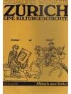 Zürich eine Kulturgeschichte 2 Mönch und Ritter