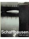 Schaffhausen Stadt und Land