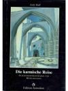 Die karmische Reise: Geburtshoroskope, Karma und..