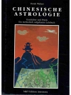 Chinesische Astrologie - Geschichte und Praxis -..
