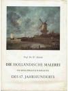 Die holländische Malerei in der zweiten Hälfte d..