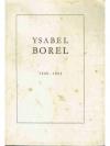 Ysabel Borel 1909-1952