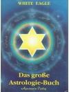 Das grosse Astrologie-Buch