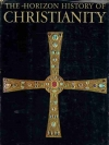 The Horizon History of Christianity