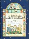 De Samichlaus und`s Christchind