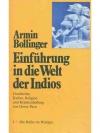 Einführung in die Welt der Indios