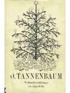 O, Tannenbaum!