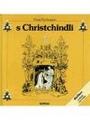 S Chrischtchindli