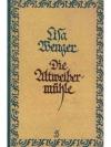 Die Altweibermühle