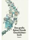 Das grosse Reiner Zimnik-Geschichtenbuch