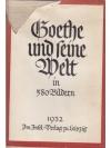 Goethe und seine Welt