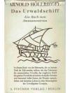Das Urwaldschiff