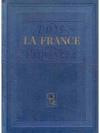 La France. Paris et les provinces