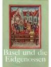 Basel und die Eidgenossen