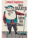 Herr Daantje hütet das Haus