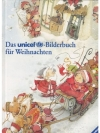 Das Unicef-Bilderbuch für Weihnachten