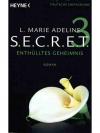 SECRET 3 - Enthülltes Geheimnis
