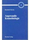 Angewandte Kosmobiologie