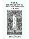 The taoist way to Total Sexual Fitness for men