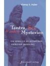 Tantra Sex & andere Mysterien