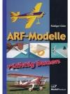 ARF-Modelle - richtig bauen