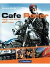 Cafe Racer - Speed and Bikes and Rock'n'Roll