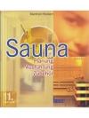 Sauna - Planung, Ausführung, Zubehör