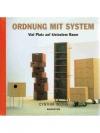 Ordnung mit System - Viel Platz auf kleinstem Raum