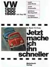 VW 1200, 1300,1500 - Jetzt mache ich ihn schneller