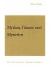 Mythen, Träume und Mysterien