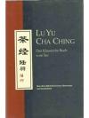 Lu Yu Cha Ching - Das Klassische Buch vom Tee