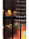 Gulasch im Knast