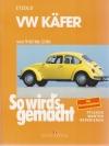VW Käfer von 9/60 bis 12/86 - So wird's gemacht