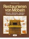 Restaurieren von Möbeln - Stilkunden, Materialie..