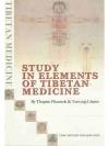 Study in Elements of Tibetan Medicine