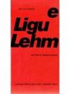 e Ligu Lehm