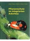 Pflanzenschutz im integrierten Ackerbau
