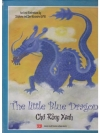 The little blue Dragon - Chu Rong Xanh
