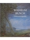 Wilhelm Busch Lebenszeugnisse