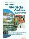 Klassische Tibetische Medizin