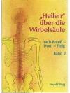 """""""Heilen"""" über die Wirbelsäule Band 2"""